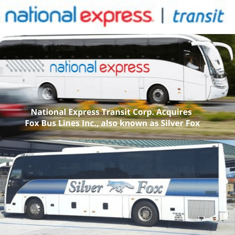 National Express Transit Corp Acquires Fox Bus Lines Inc., also known as Silver Fox